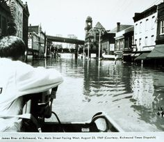 Flooding from Hurricane Camille 1969 - Richmond, Virginia. Wow! didn't realize that it came up here.