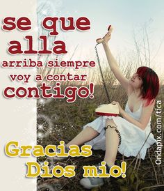 spanish quote That there arrives always I am going to possess(to rely on) you! Thank you God Mio! Bible Quotes, Motivational Quotes, Rely On Yourself, Thank You God, Spanish Teacher, Spanish Quotes, Learning Spanish, Decir No, Poems