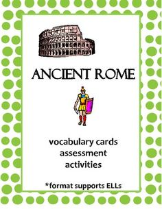 Ancient Rome: vocabulary cards, assessment & activities