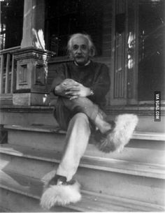 Albert Einstein in fuzzy slippers.