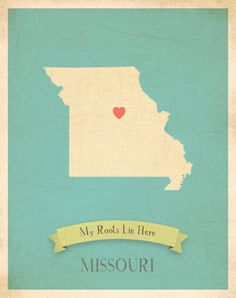 Missouri--Scoot that heart over east a little :)  I love where I live!  Most beautiful state I have ever seen <3