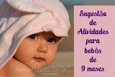 Sugestão de atividades para bebês de 9 meses   Mamãe Plugada