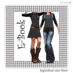 Nähanleitungen Mode - Raglankleid oder Shirt! - ein Designerstück von allerlieblichst bei DaWanda