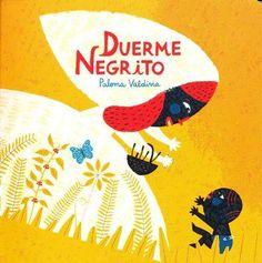 Duerme negrito. Paloma Valdivia. México- 2012