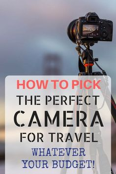 The Best Travel Camera 2019 Tips and advice on how to pick the best camera for travel, including what to look for, and suggestions in every category including the best smartphone, compact, mirrorless and DSLR cameras for travel photography!