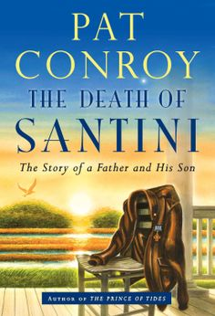 The Death of Santini: The Story of a Father and His Son by Pat Conroy ($10.91) http://www.amazon.com/The-Death-of-Santini-The-Story-of-a-Father-and-His-Son/dp/B00CNQ7MJG%3FSubscriptionId%3D%26tag%3Dhpb4-20%26linkCode%3Dxm2%26camp%3D1789%26creative%3D390957%26creativeASIN%3DB00CNQ7MJG&rpid=bv1391704931/The_Death_of_Santini_The_Story_of_a_Father_and_His_Son