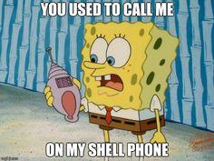 "SpongeBob understands Drake's ""Hotline Bling""."