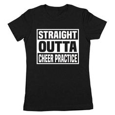 Straight Outta Cheer Practice T-shirt