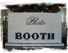 PHoTo BooTH SiGn  WeDDiNg TaBLe SiGn  16 X10  by lizzieandcompany,