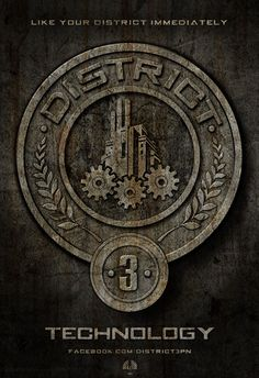 """""""District 3's main industry is electronics. They specialize in televisions, automobiles, and explosives."""" - The Hunger Games trilogy <3"""