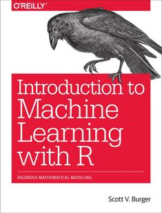 "Read ""Introduction to Machine Learning with R Rigorous Mathematical Analysis"" by Scott V. Burger available from Rakuten Kobo. Machine learning is an intimidating subject until you know the fundamentals. If you understand basic coding concepts, th. Introduction To Machine Learning, Machine Learning Models, Computer Programming, Computer Science, Python Programming, Basic Coding, Mathematical Analysis, Digital Textbooks, Artificial Neural Network"
