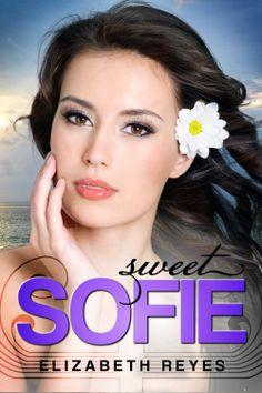 Sweet Sofie The Moreno Brothers, by Elizabeth Reyes ($2.99)