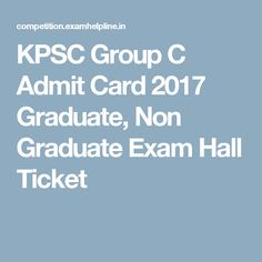 KPSC Group C Admit Card 2017 Graduate, Non Graduate Exam Hall Ticket