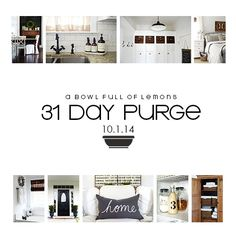 The most thorough purge to get your home in order!  A Bowl Full of Lemons 31 Day Purge
