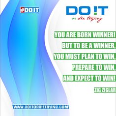 You are born winner, because deep down inside you there is a great power. But to unleash that power you need to take an action. Actions based on plan and preparations are lowering the chances of failing and drastically improving your self-confidence and belief that you can succeed!  #doit #doitordietrying #zigziglar #win #winner #bornwinner #motivation #motivationalquotes #motivational
