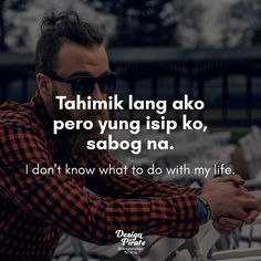 Pinoy Quotes, Hugot Lines, My Life, Boom Boom, Humor, Humour, Funny Photos, Funny Humor, Comedy