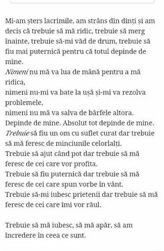 Trebuie sa ma iubesc, sa ma apar si sa am incredere in mine! Just You And Me, Love You, Bible Teachings, Depression Quotes, True Words, Love Life, Beautiful Words, Motto, Cool Words