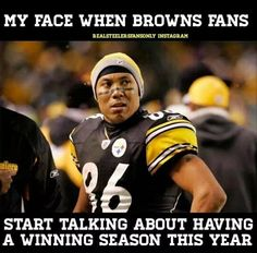 173 Best F The Browns Images In 2020 Steelers Go Steelers