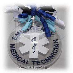 EMS~EMT Emergency Medical Technician ornament by ImJustSayinSigns on etsy