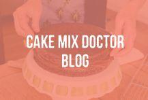 Cake Mix Doctor | Cake Mix Recipes | Yellow Cake Mixes | Chocolate Cake Mixes | Cake Recipes | Baking Tips