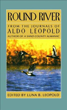 A Sand County Almanac and Sketches Here and There Quotes