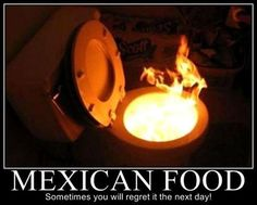 Mens Womens Humor : Try the new taco chilli sauce they said. Funny Signs, Funny Memes, Hilarious, Funny Quotes, Life Quotes, Job Fails, Mexican Problems, Chili Cook Off, Demotivational Posters