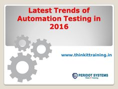 Latest trends of Automation Testing in 2016