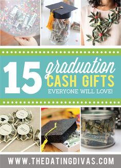 Creative ideas for giving money for graduation gifts.  Because let's be honest- that's what they really want!  ;)