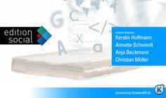 edition social - eBooks von Annette Schwindt, Kerstin Hoffmann, Anja Beckmann und Christian Müller