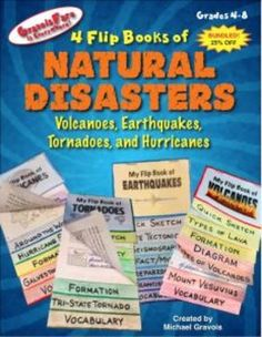 Natural Disasters: Four Flip Book Foldables that Focus on Volcanoes, Earthquakes, Tornadoes, and HurricanesNOTE: This is the BUNDLED package of flip books that focuses on volcanoes, earthquakes, tornadoes, and hurricanes. By buying this you save 25% off the price of buying the four flip books individually.Another great, hands-on project from GravoisFare.