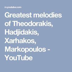 Theodorakis - Zorbas M. Theodorakis - Ena to helidoni M. Theodorakis - Vraho -- Vraho M. Theodorakis - Doxa to Theo Greek Music, Youtube, Youtubers, Youtube Movies