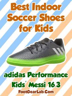 adidas Performance Kids  Messi 16 - Best Indoor Soccer Shoes for Kids -   IndoorSoccerShoes 9af61ddcc33