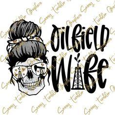 Oilfield Wife, Purchase History, Tumbler Designs, Png Format, Custom Tumblers, Digital, Skull, Check, Etsy Shop