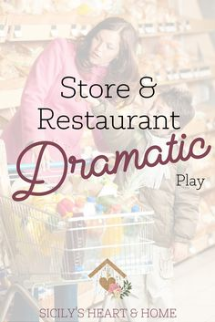 Grocery Store Dramatic Play   Restaurant Dramatic Play   Pretend Play Ideas   Imaginative Play   Healthy Eating Activity Ideas