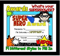 AWARDS - Super Hero - What's Your SUPERPOWER? Celebrate every child's strength!! They are ADORABLE!!