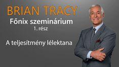 Brian Tracy Főnix Szeminárium rész - Vegyük kezünkbe a sorsunkat Bryan Tracy, Brie, Motivation, Youtube, Hacks, Youtubers, Youtube Movies, Tips, Inspiration
