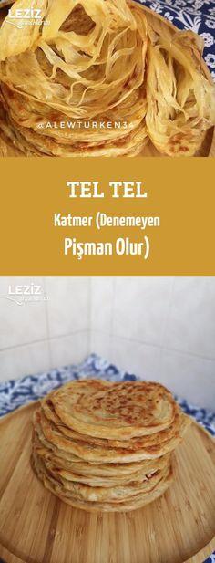 Tel Tel Katmer (Denemeyen Pişman Olur)