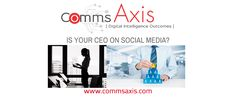 Need help convincing your C-Suite about social media? This post, by Nick Rojas for Comms Axis, explains why CEOs on social media is important for business.