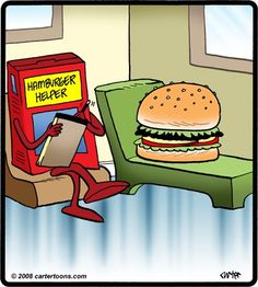 Daily joke/cartoon from www.facebook.com/.... laughter, funny, jokes, cartoon, positive, books, mental health, depression, bipolar disorder, health, women, stress, mental illness, stigma, medication, faith, book reviews, Prozac, postpartum depression, anxiety, OCD, pros, cons, therapy, hamburger helper,