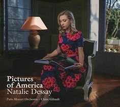 """Natalie Dessay about """"Pictures of America"""": """"I was delighted to once again work with Claire Gibault who now leads her own chamber orchestra the Paris Mozart Orchestra more than twenty years after she first accompanied my Mozart performance at the start of my career as a classical singer. It all started with a couple of Edward Hopper paintings that inspired the beautiful stories of poet Claude Esteban which Graciane Finzi in turn illustrated with her delicate and inventive music. Claire asked…"""