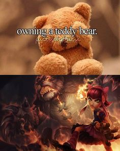 Teddies.  League of Legends.