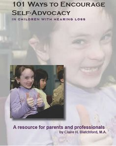 $10 from Clarke Schools - 101 Ways to Encourage Self Advocacy in Children with Hearing Loss