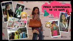 VLOG 2: Feria Internacional de la Moda 2017