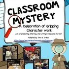 Character Celebration: A Classroom Mystery