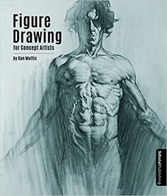 267 best art books images on pinterest books drawings and figure drawing for concept artists kan muftic 3dtotal publishing 9781909414440 amazon fandeluxe Choice Image