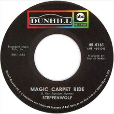 Single on Steppenwolf - Magic Carpet Ride / Sookie Sookie - Dunhill - USA - Songs To Sing, Music Songs, Music Videos, Good Music, My Music, Music Radio, Old Records, Vinyl Records, Rock N Roll Music