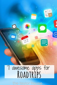 7 Awesome Road Trip Apps!