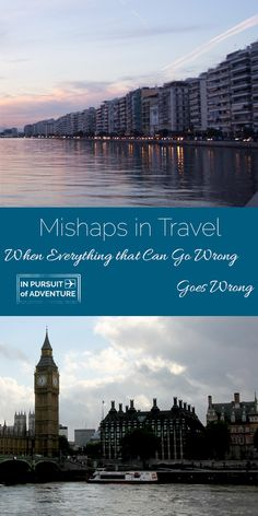 Mishaps in Travel - When Everything That Can Go Wrong, Goes Wrong