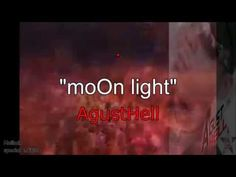 ++moOn light++  Agusthell (Original song) [hellmix edition] +OK
