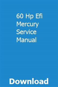 60 Hp Efi Mercury Service Manual pdf download full online